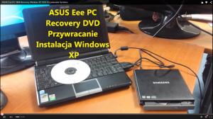 ASUS Eee PC 1000 Recovery Windows XP DVD Przywracanie Systemu