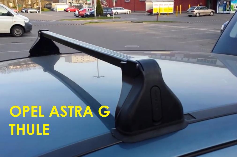 Bagażnik dachowy Opel Astra G