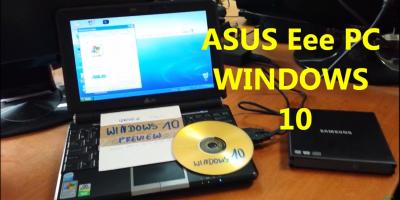 Instalacja Windows 10 na ASUS Eee PC 1000H z płyty DVD