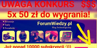 Konkurs nr 1 z ForumWiedzy.pl