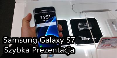 Samsung GALAXY S7 Szybka Prezentacja