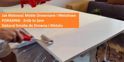 Jak Malować Meble Drewniane PORADNIK Zrób to Sam DIY Dekoral Emalia do Drewna
