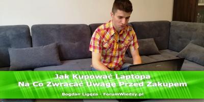 Jak Kupować Laptopa - Poradnik