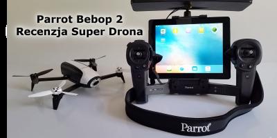 Parrot BEBOP 2 Dron i Skycontroller Black - Recenzja Test Opinia