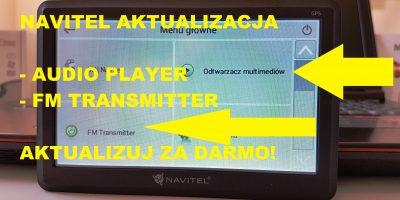 FM Transmitter i Audio Player w nawigacjach Navitel - Zrób Aktualizację za Darmo PL (1)