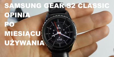 Samsung Gear S2 Classic Wrażenia i Opinia po miesiącu używania