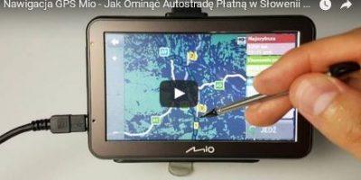Nawigacja GPS Mio - Jak Ominąć Autostradę Płatną w Słowenii w kierunku Chorwacji Poradnik PL
