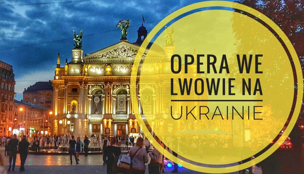 opera-we-lwowie-na-ukrainie