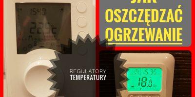 oszczedzanie-ogrzewania-dzieki-regulatorom-temperatury