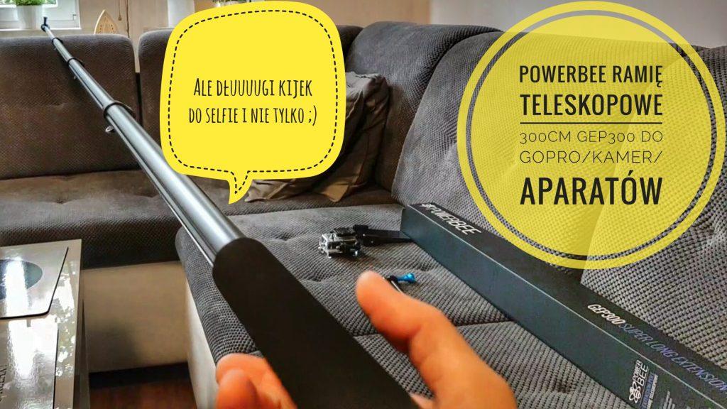 powerbee-ramie-teleskopowe-wysiegnik-selfie-300cm-gep300-do-gopro-kamer-aparatow-smartfonow
