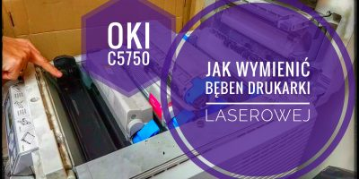 Jak Wymienić Bęben w Drukarce Laserowej OKI C5750 PORADNIK