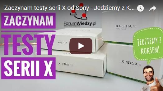 Zaczynam testy serii X od Sony - Jedziemy z Koksem!