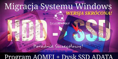 HDD NA SSD - Jak Przenieść System z Dysku HDD na SSD - PORADNIK