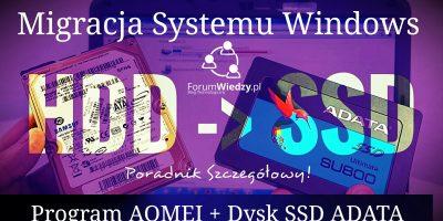 Jak przenieść system na nowy dysk SSD (Program AOEMI + Dysk ADATA)