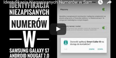 Identyfikacja Niezapisanych Numerów w Samsung Galaxy S7 Android Nougat 7.0 (HIYA)