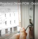 Instrukcja Regulacji Okien PCW – Docisk Skrzydła do Ramy – Poradnik [4K]