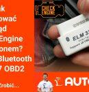 Jak Skasować Błąd Check Engine Smartfonem? Interfejs ELM327 OBD2 – AUTO FAN – Zrób To Sam