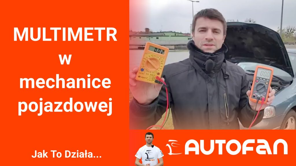 MULTIMETR w Mechanice Pojazdowej - AUTO FAN - Zrób To Sam