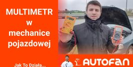 MULTIMETR w Mechanice Pojazdowej – AUTO FAN – Zrób To Sam