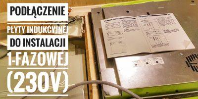 Podłączenie płyty indukcyjnej do instalacji 1-fazowej (230V) | ForumWiedzy.pl