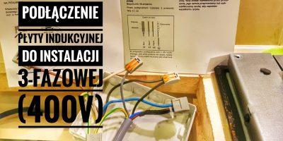 Podłączenie płyty indukcyjnej do instalacji 3-fazowej (400V) ForumWiedzy.pl