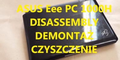 ASUS Eee PC 1000H czyszczenie z kurzu PL/EN subtitles