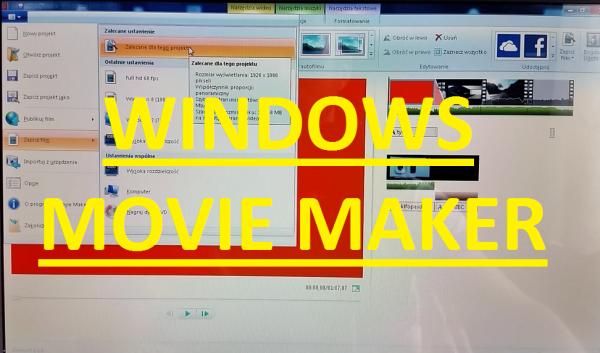 PORADNIK: MOVIE MAKER - EDYTOR WIDEO - Tworzenie Filmów i Edycja