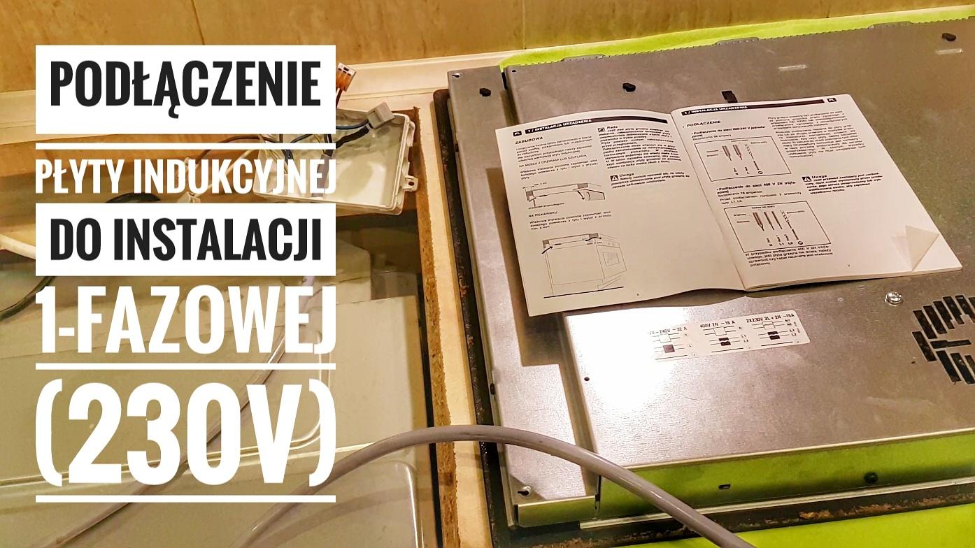 Podlaczenie Plyty Indukcyjnej Do Instalacji 1 Fazowej 230v